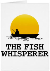 Fish Whispers, Opiates and Other Opining
